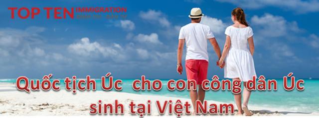 guarantor-quoc-tich-Uc-cho-con-cong-dan-Uc-sinh-tai-Viet-Nam-Aus-Citizenship